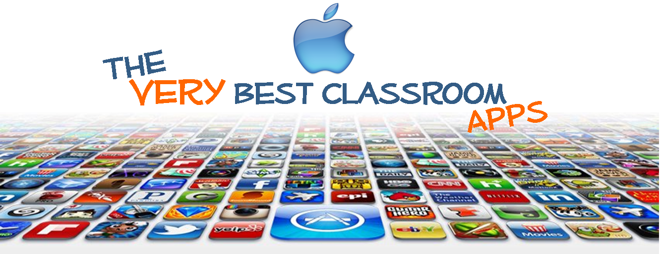 The Latest and Greatest Apps for Your Classroom iPads