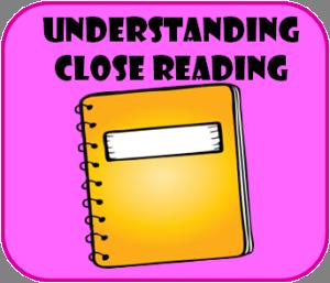 undersatnding close reading
