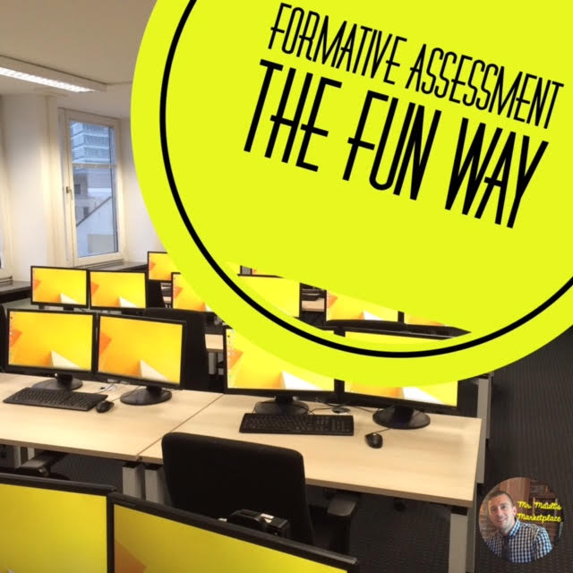 Formative Assessment the Fun Way!