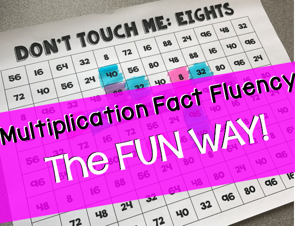 Multiplication Fact Fluency THE FUN WAY!