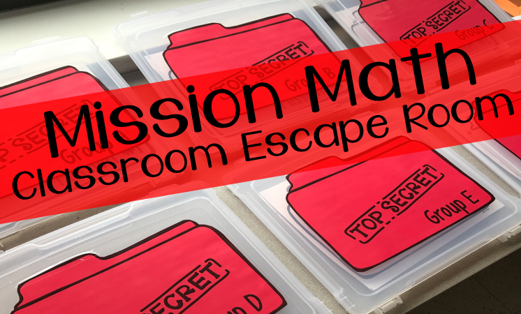 Mission Math: Classroom Escape Room