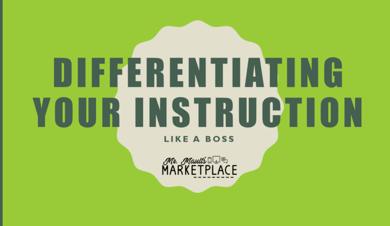 Differentiate Your Instruction LIKE A BOSS