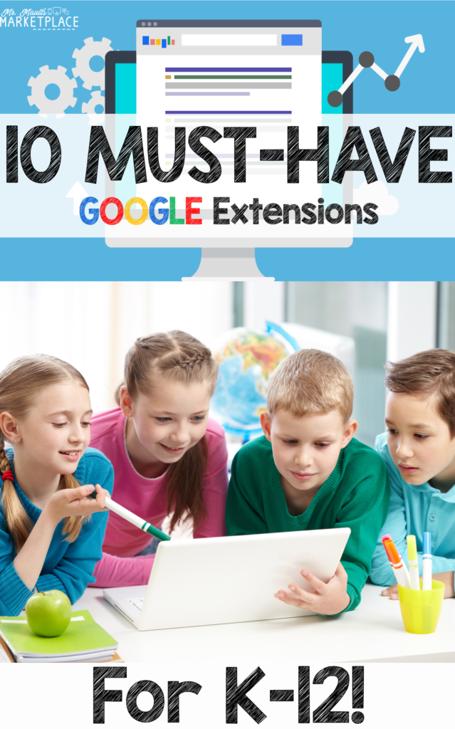 10 must have extensions for students and teachers