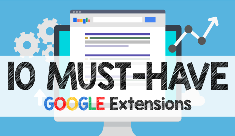 10 Must-Have Extensions for Teachers and Students