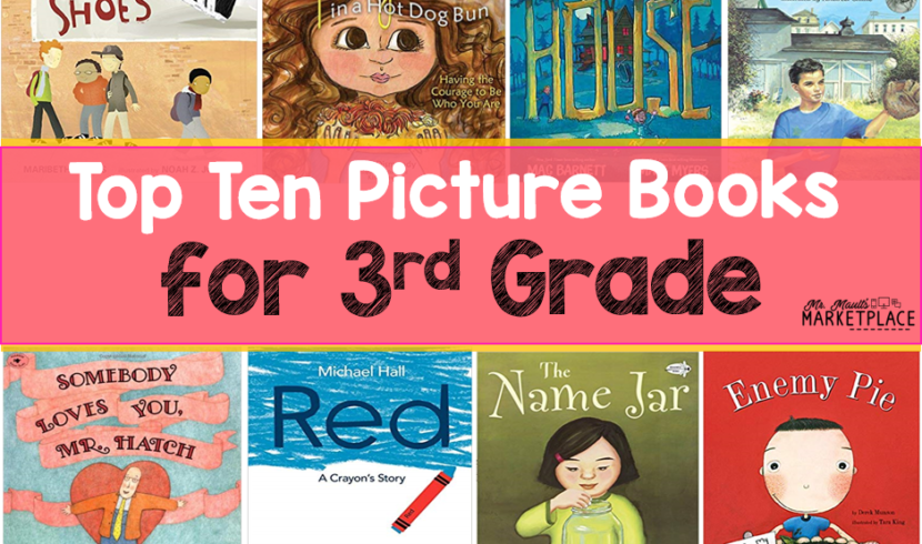top ten picture books for third graders