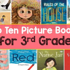 10 AMAZING Picture Books for 3rd Grade