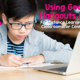 Using Google Hangouts Meet for Distance Learning