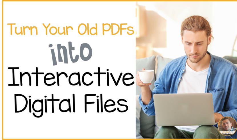Turn Your old PDFs into digital files for google classroom